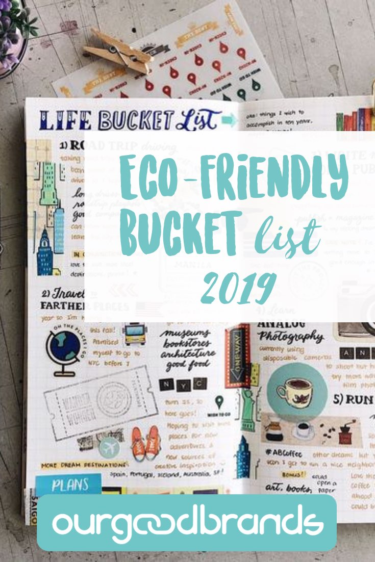 ultimate guide tips eco-friendly bucket list 2019