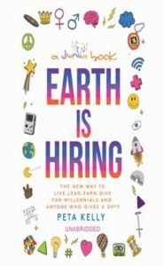 Earth is Hiring: a book for Millenials who give a Sh*t