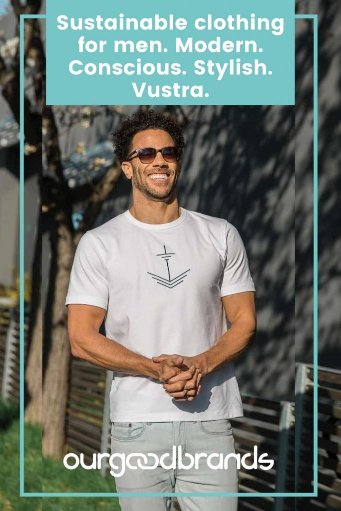 Sustainable clothing for men. Modern. Conscious. Stylish. Vustra.