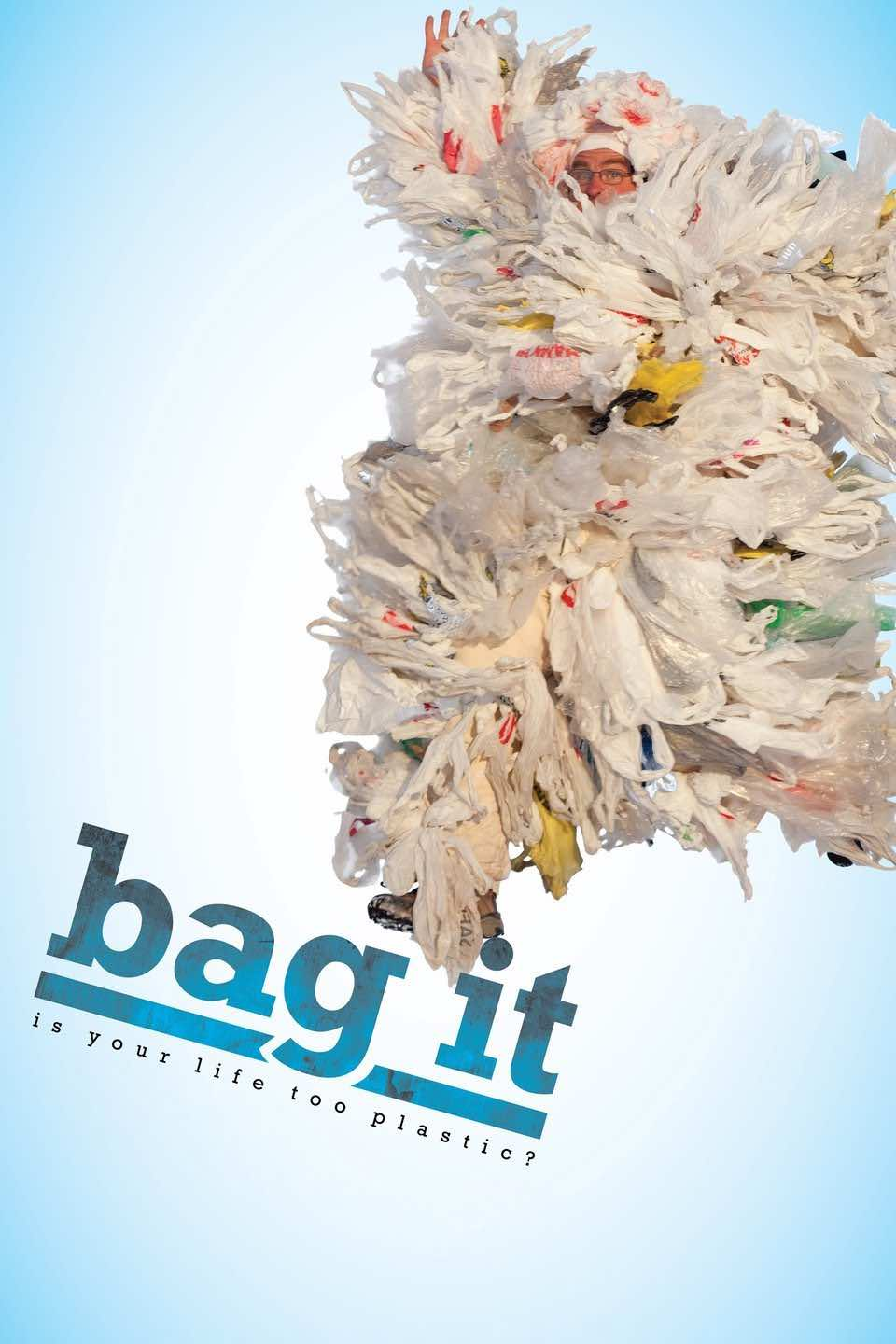 sustainability documentaries Bag It: Is Your Life Too Plastic? by Suzan Beraza