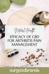 Efficacy of CBD for arthritis pain management