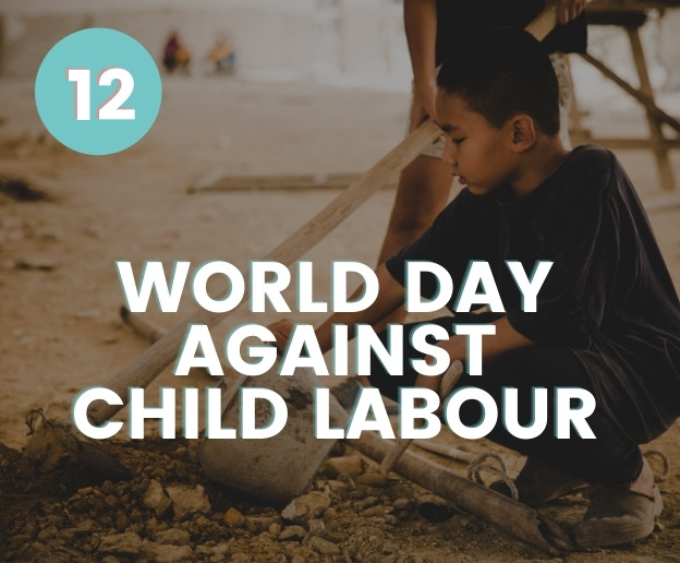 Environmental world awareness day events calendar World Day Against Child Labour